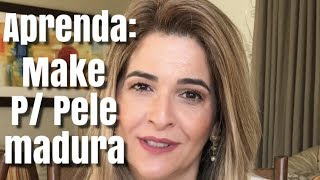 MAKE BÁSICA PARA PELE MADURA