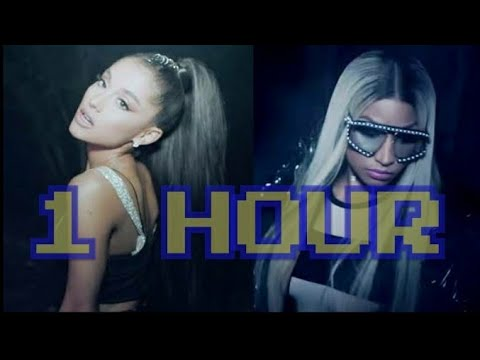The Light is Coming-Ariana ft Nicki Minaj for One Hour Non Stop Continuously