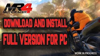 How To download and Install MOTO RACER 4 Game Without Errors