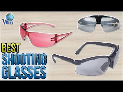 10 Best Shooting Glasses 2018