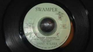 Jimmy Walker / Swamp Country