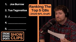 Ranking The Top 5 QBs In The NFL Draft (2020)