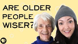 Are Older People Wiser?