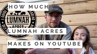 How much money does Lumnah Acres make on Youtube