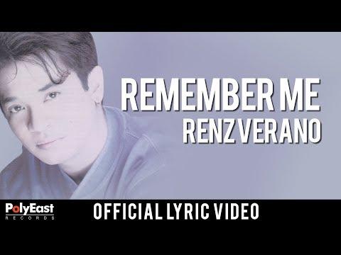 Renz Verano - Remember Me - (Official Lyric Video)