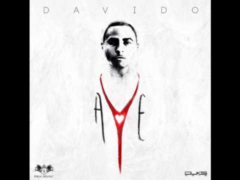DAVIDO - AYE {OFFICIAL FULL SONG } (NEW 2014)