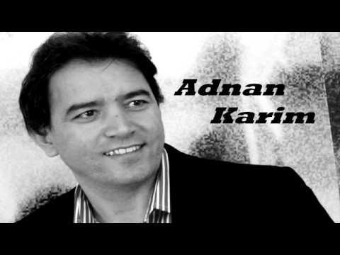 Adnan Karim - Chawy Maxmwry