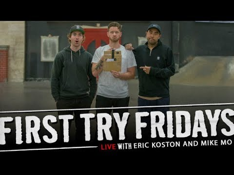 Eric Koston & Mike Mo - First Try Friday... LIVE!