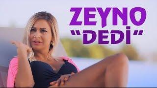 Zeyno - Dedi (Yeni Klip 2019)