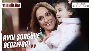 Annesinin güzelliğini alan küçük Songül! - Kırgın Çiçekler 113.Bölüm (Final)