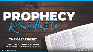Jan Markell - Prophecy Roundtable 8 - The Great Reset in Bible Prophecy. - [Mirror]