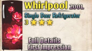 Whirlpool 200 litres 3 Star Refrigerator First Impression amp Details 2020 Model