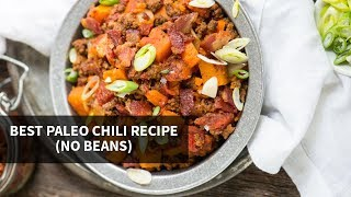 Healthy Recipes for Dinner: Best Paleo Chil