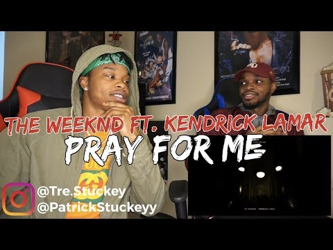 The Weeknd, Kendrick Lamar - Pray For Me (Audio) - REACTION