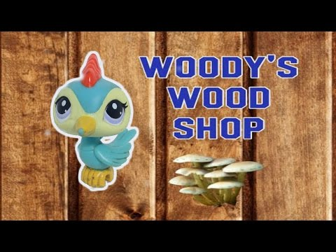 LPS - Woody's Wood Shop ( Skit / Short Film )