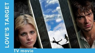 Love's Target. Russian Movie. StarMediaEN. Melodrama. English Subtitles