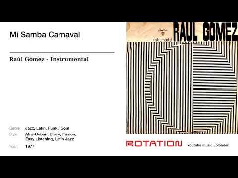 Raúl Gómez - Mi Samba Carnaval (1977)