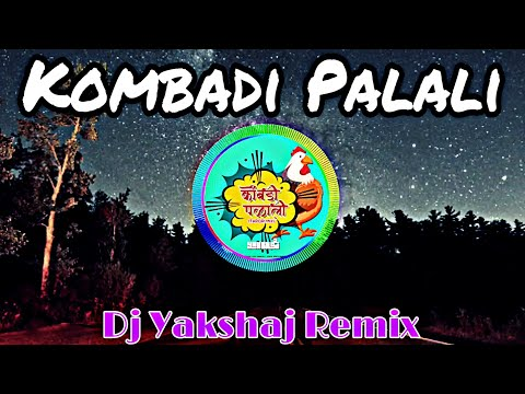 Kombadi Palali (Tapori Mix) -Dj Yakshaj_Remix
