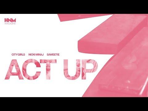 City Girls - Act Up feat Nicki Minaj & Saweetie MASHUP