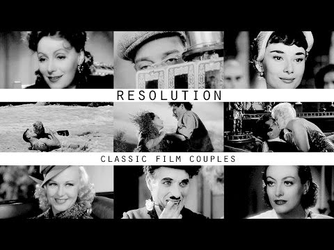 Resolution [Classic Movie Couples]
