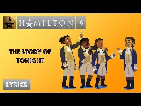 #4 Hamilton - The Story Of Tonight [[VIDEO LYRICS]]