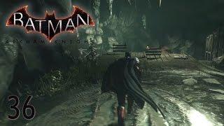 BATMAN ARKHAM KNIGHT • Der Cloudburst #036 [Deutsch][Let´s Play]