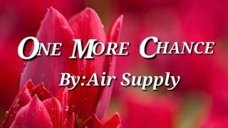 Gambar cover ONE MORE CHANCE(Lyrics)=Air Supply=