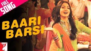 Baari Barsi - Song - Band Baaja Baaraat