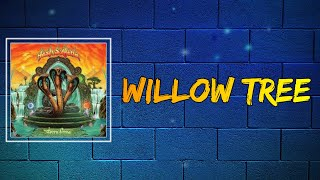 Tash Sultana (feat. Jerome Farah) - Willow Tree (Lyrics)