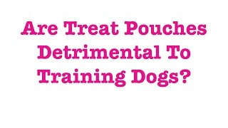 Are treat punches detrimental to training dogs?