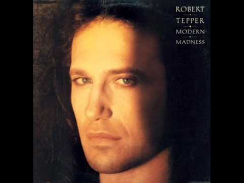 Robert Tepper - Love turned to crime (Modern Madness)