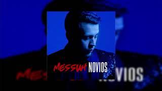 Messiah - Novios (Bass Boosted)