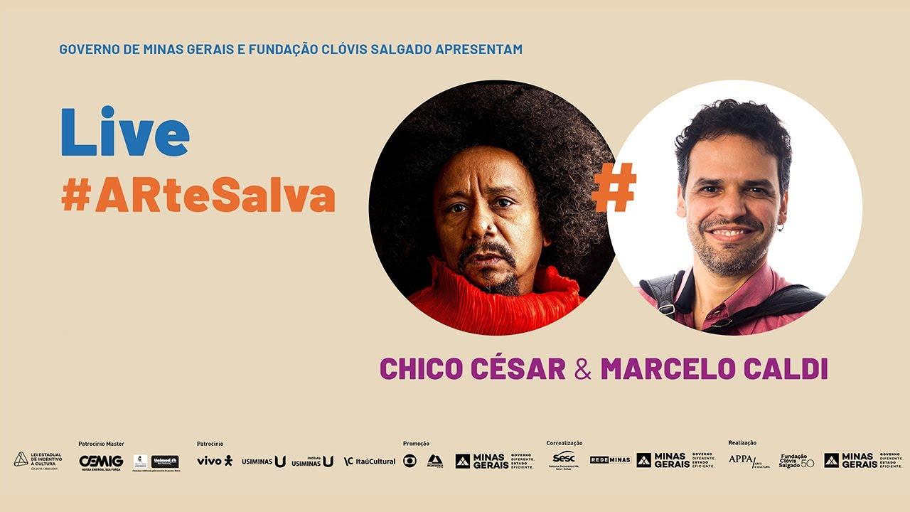 Marcelo Caldi e Chico César - Live #ARtesalva