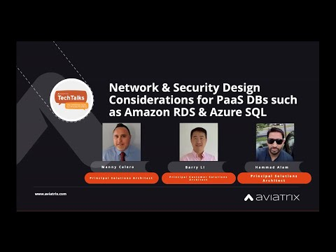 TechTalk | Network and security designs considerations for PaaS databases, Amazon RDS and Azure SQL