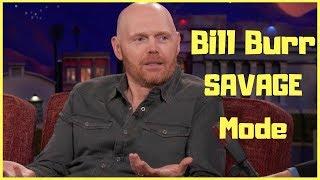 Bill Burr Roasting People like a BOSS| Bill Burr Savage mode