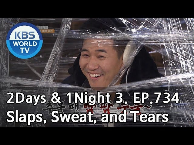 Slaps, Sweat, and Tears when cold [2Days&1Night Season3/2019.01.20]