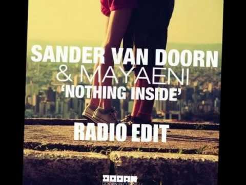 Sander van Doorn & Mayaeni - Nothing Inside (Radio Edit)