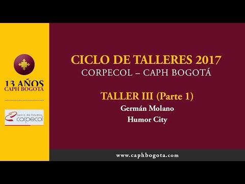 CICLO DE TALLERES 2017 | CORPECOL | CAPH BOGOTÁ | TALLER 3 (Parte I)