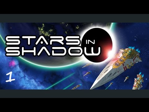 Stars in Shadow - 4x Space Strategy Game - (Part 1)