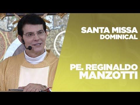 SANTA MISSA DOMINICAL   PADRE REGINALDO MANZOTTI   25/11/2018