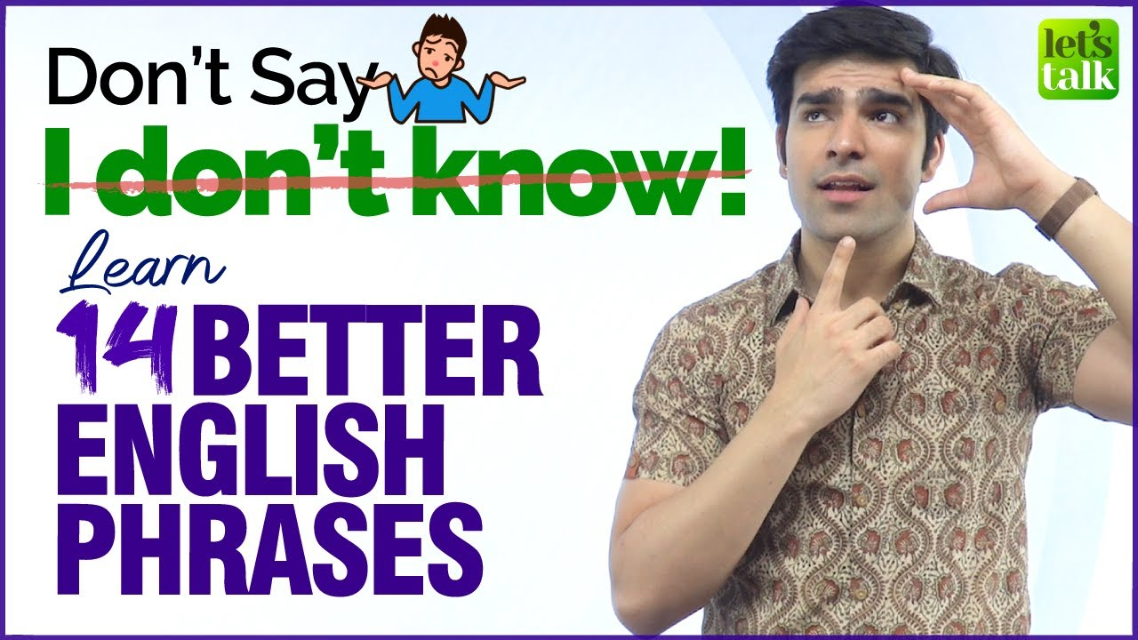 Don't Say - I DON'T KNOW 🤷‍♂️  | Learn 14 Smart English Phrases & Expressions | Speak Fluent English