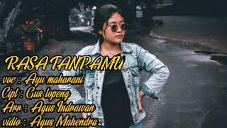 AYU MAHARANI - RASA TANPAMU (OFFICIAL  VIDEO KLIP MUSIK)