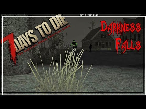 ★ 7 Days to Die Darkness Falls mod - Ep 4 - Fine feral evening - alpha 16.4 let's play