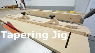 Shop built - Table saw Tapering jig