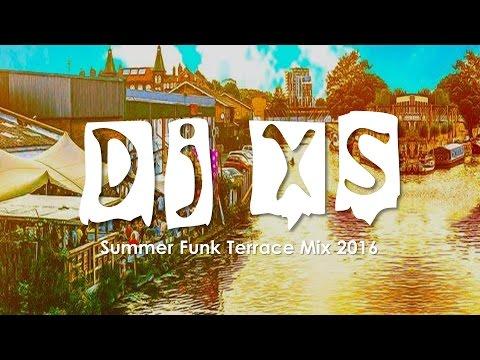 Funk Mix - Dj XS Summer Funk Terrace Grooves - Free Download