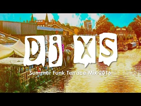 Funk Mix - Dj XS Summer Funk Terrace Grooves - Free Download