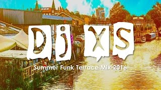 Baixar Funk Mix - Dj XS Summer Funk Terrace Grooves - Free Download