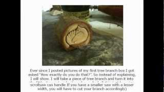 Scrollsaw Tutorial: Making A Jewelry Box Out Of A Piece Of Tree Branch