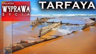 Tarfaya - gdzie Sahara spotyka Atlantyk - Wyprawa życia