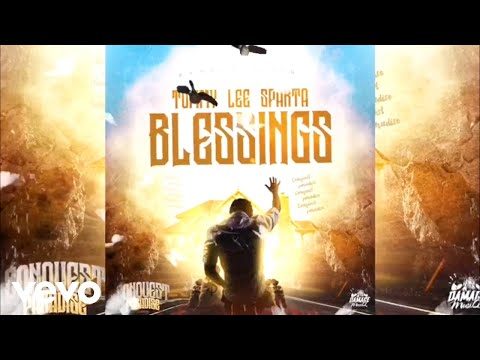 Tommy Lee Sparta ft. Damage Musiq - Blessings (Official Audio)
